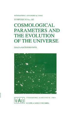 Cosmological Parameters and the Evolution of the Universe