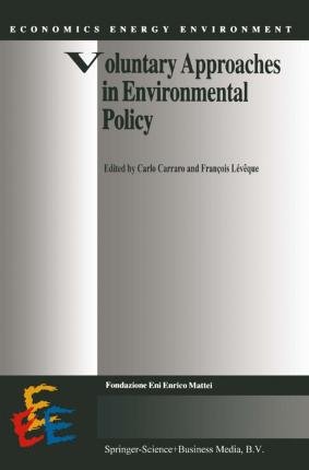 Voluntary Approaches in Environmental Policy