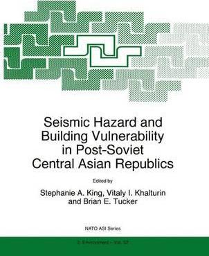Seismic Hazard and Building Vulnerability in Post-Soviet Central Asian Republics