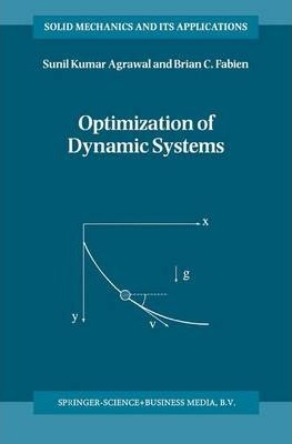 Optimization of Dynamic Systems