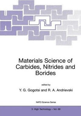 Materials Science of Carbides, Nitrides and Borides