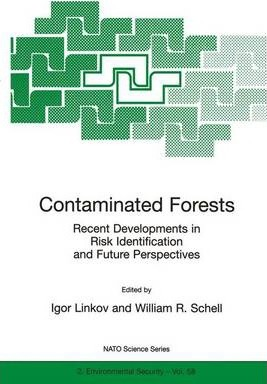 Contaminated Forests: Proceedings of the NATO Advanced Research Workshop, Kiev, Ukraine, 27-31 May 1998