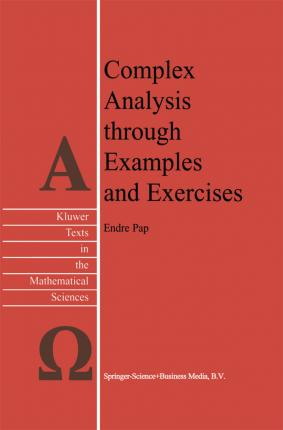 Complex Analysis through Examples and Exercises
