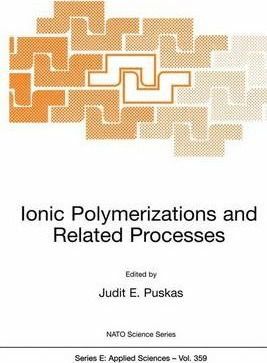 Ionic Polymerization and Related Processes