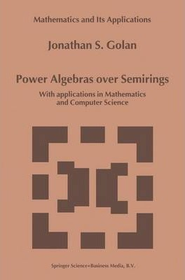 Power Algebras over Semirings