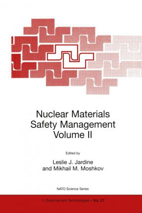 Nuclear Materials Safety Management Volume II