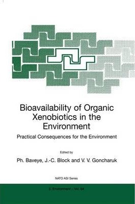 Bioavailability of Organic Xenobiotics in the Environment