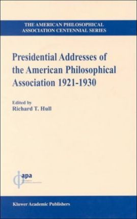 1921-1930 Presidential Addresses of the American Philosophical Association