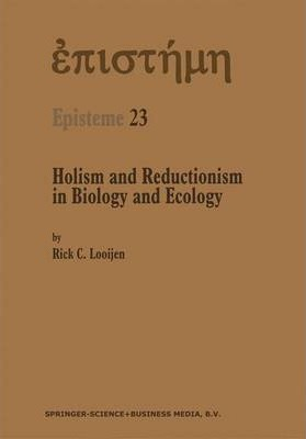 Holism and Reductionism in Biology and Ecology