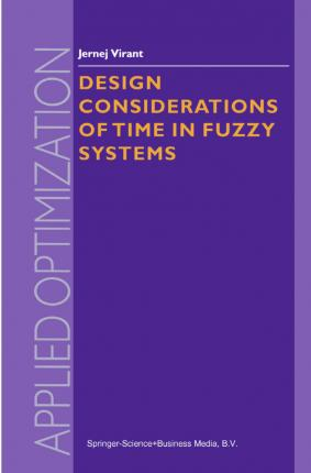 Design Considerations of Time in Fuzzy Systems