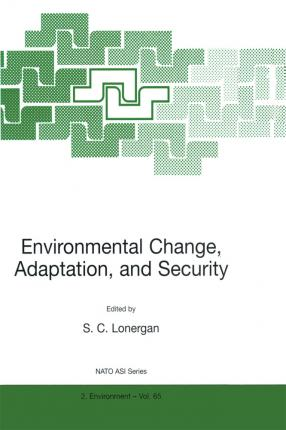 Environmental Change, Adaptation, and Security