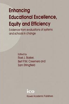 Enhancing Educational Excellence, Equity and Efficiency