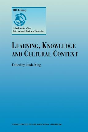 Learning, Knowledge and Cultural Context