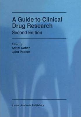 A Guide to Clinical Drug Research