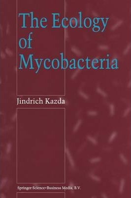The Ecology of Mycobacteria