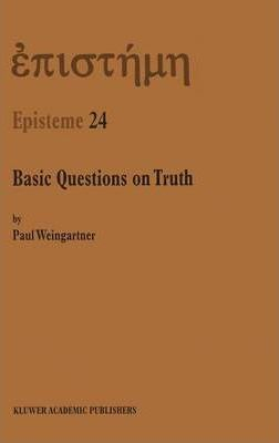 Basic Questions on Truth