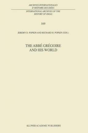 The Abbe Gregoire and his World