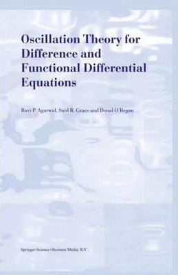 Oscillation Theory for Difference and Functional Differential Equations