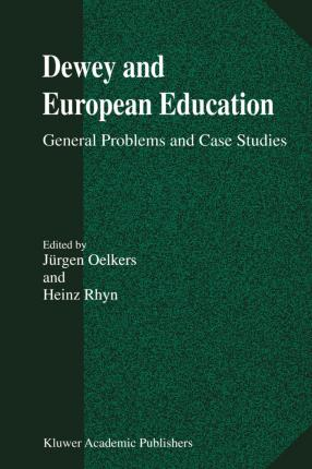 Dewey and European Education