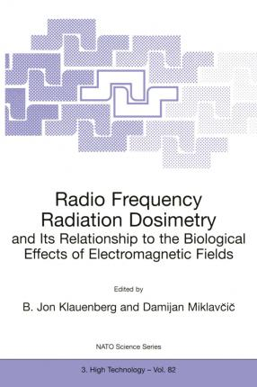Radio Frequency Radiation Dosimetry and Its Relationship to the Biological Effects of Electromagnetic Fields