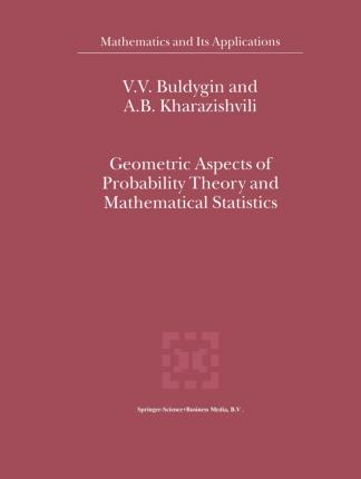 Geometric Aspects of Probability Theory and Mathematical Statistics