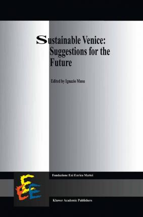 Sustainable Venice: Suggestions for the Future