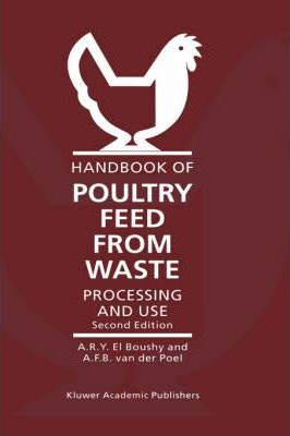 Handbook of Poultry Feed from Waste
