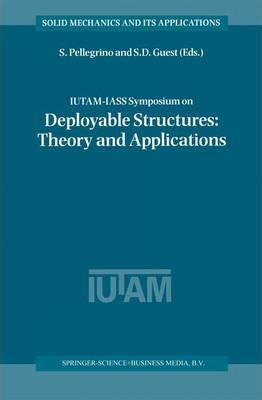 IUTAM-IASS Symposium on Deployable Structures: Theory and Applications