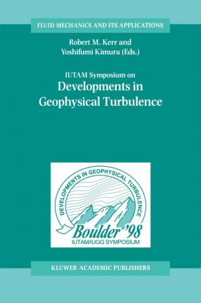 IUTAM Symposium on Developments in Geophysical Turbulence