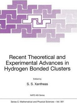 Recent Theoretical and Experimental Advances in Hydrogen Bonded Clusters