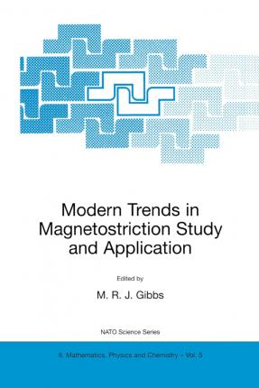 Modern Trends in Magnetostriction Study and Application