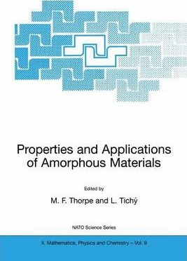 Properties and Applications of Amorphous Materials