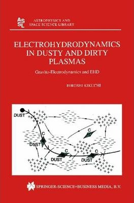 Electrohydrodynamics in Dusty and Dirty Plasmas
