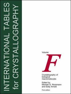 International Tables for Crystallography: Crystallography of Biological Macromolecules Pt. F
