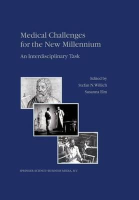 Medical Challenges for the New Millennium