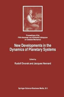 New Developments in the Dynamics of Planetary Systems