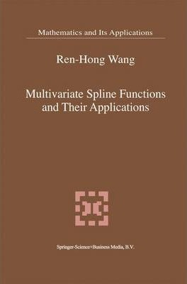Multivariate Spline Functions and Their Applications