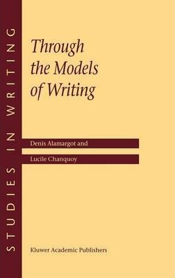 Through the Models of Writing