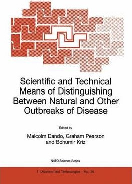 Scientific and Technical Means of Distinguishing Between Natural and Other Outbreaks of Disease