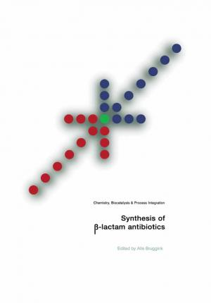 Synthesis of ss-Lactam Antibiotics
