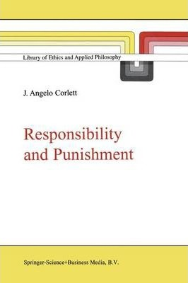 Responsibility and Punishment