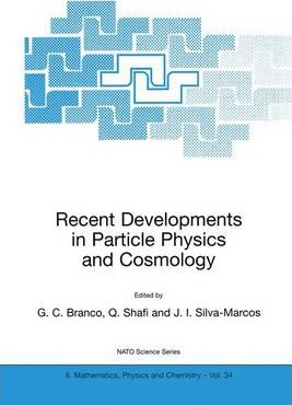 Recent Developments in Particle Physics and Cosmology