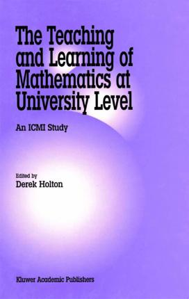 The Teaching and Learning of Mathematics at University Level