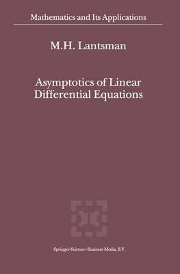 Asymptotics of Linear Differential Equations
