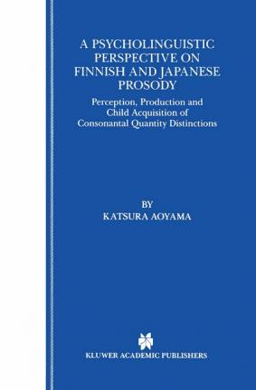 A Psycholinguistic Perspective on Finnish and Japanese Prosody