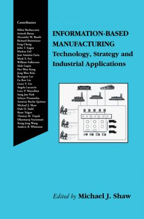 Information-Based Manufacturing