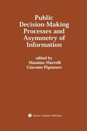 Public Decision-Making Processes and Asymmetry of Information