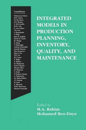 Integrated Models in Production Planning, Inventory, Quality, and Maintenance