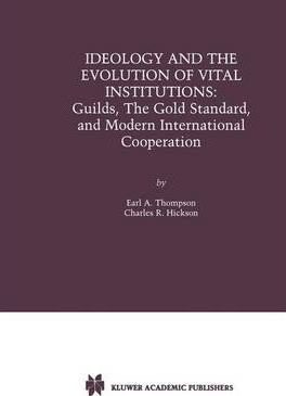 Ideology and the Evolution of Vital Institutions