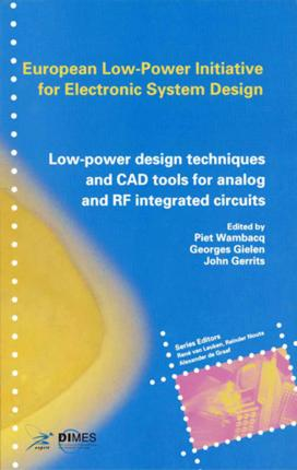 Low-Power Design Techniques and CAD Tools for Analog and RF Integrated Circuits